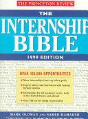The Internship Bible, 1999 Edition