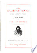 The Stones of Venice...: The sea-stories.-v. 3. The fall