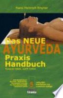 Das neue Ayurveda-Praxis-Handbuch