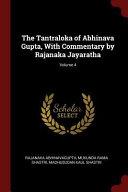 The Tantraloka of Abhinava Gupta, with Commentary by Rajanaka Jayaratha;