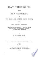 Day Thoughts on the New Testament of Our Lord and Saviour Jesus Christ Book PDF