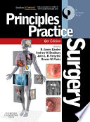 """Principles and Practice of Surgery E-Book: With STUDENT CONSULT Online Access"" by O. James Garden, Andrew W. Bradbury, John L. R. Forsythe, Rowan W Parks"