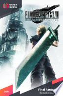 """Final Fantasy VII Remake Strategy Guide"" by GamerGuides.com"