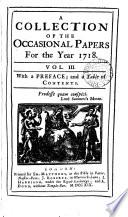 A Collection Of The Occasional Papers For The Year 1716 18