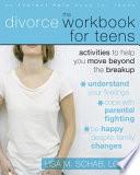 The Divorce Workbook For Teens Book