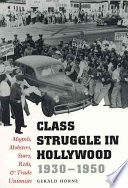 Class Struggle in Hollywood, 1930-1950