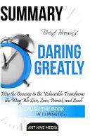 Summary Bren Brown's Daring Greatly