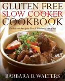 Gluten Free Slow Cooker Cookbook