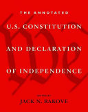 The Annotated U.S. Constitution and Declaration of Independence