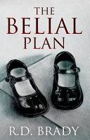 The Belial Plan