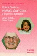 A Colour Guide to Holistic Oral Care