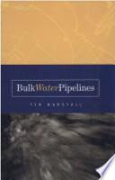 Bulk Water Pipelines