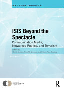 ISIS Beyond the Spectacle