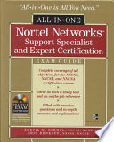 Nortel Networks Support Specialist and Expert Certification Exam Guide