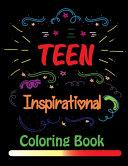 Teen Inspirational Coloring Book