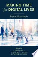 Making Time for Digital Lives