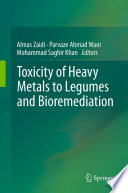 Toxicity Of Heavy Metals To Legumes And Bioremediation Book PDF