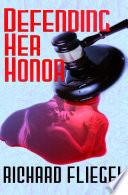 Defending Her Honor