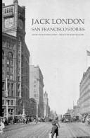 Jack London: San Francisco Stories