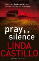 Pray for Silence: A Kate Burkholder Novel 2 banner backdrop