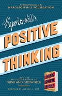 Napoleon Hill S Positive Thinking
