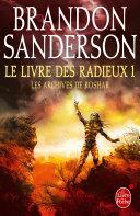 Le Livre des Radieux, Volume 1 (Les Archives de Roshar, Tome 2) Pdf/ePub eBook