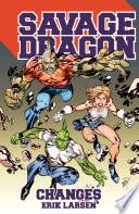 Savage Dragon Changes Book