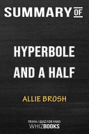 Summary of Hyperbole and a Half