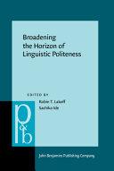 Broadening the Horizon of Linguistic Politeness