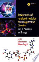 Antioxidants and Functional Foods for Neurodegenerative Disorders
