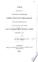 Ode addressed to     Viscount Belgrave on his marriage with     Lady E  N  L  Gower  etc