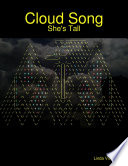 Cloud Song: She's Tall