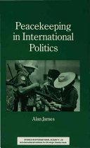 Peacekeeping in International Politics