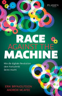 Race against the machine: Wie die digitale Revolution dem ...