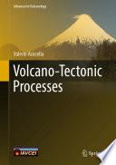 Volcano Tectonic Processes