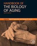 Handbook of the biology of aging