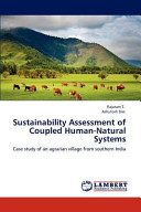 Sustainability Assessment of Coupled Human Natural Systems