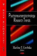Psychoneuroendocrinology Research Trends