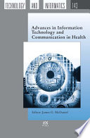 Advances in Information Technology and Communication in Health Book