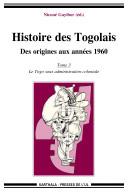 Histoire des Togolais, Des origines aux années 1960
