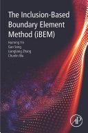 The Inclusion Based Boundary Element Method  iBEM