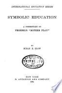Symbolic Education