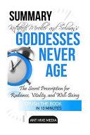 Summary Christiane Northrup M d s Goddesses Never Age Book