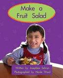 Make a Fruit Salad