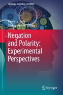 Negation and Polarity  Experimental Perspectives