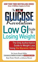 The New Glucose Revolution Low GI Guide to Losing Weight