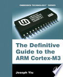 The Definitive Guide to the ARM Cortex M3