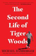 The Second Life of Tiger Woods Pdf/ePub eBook