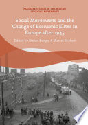 Social Movements and the Change of Economic Elites in Europe after 1945 Book