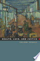 Health Luck And Justice